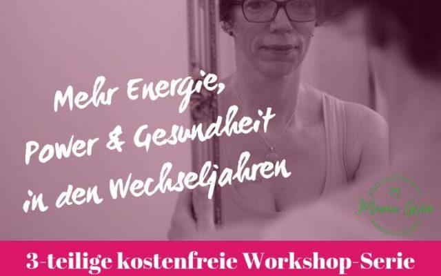 Workshop Wechseljahre