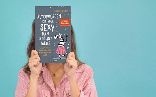 Buchempfehlung Älterwerden ist voll sexy