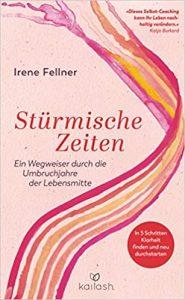 Irene Fellner Stürmische Zeiten