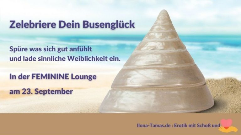 Busenglück Feminine Lounge